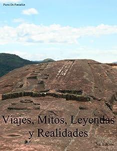 Viajes, Mitos, Leyendas y Realidades