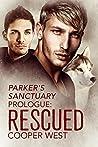 Rescued: A Parker's Sanctuary Story (Guardsmen, #1.5)