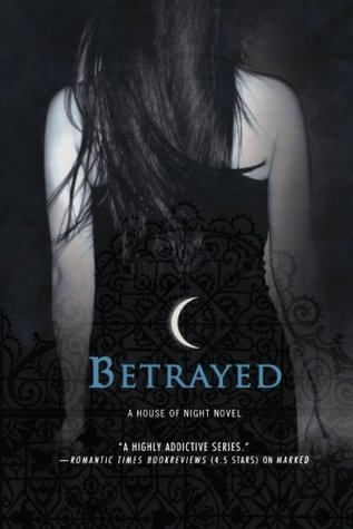 Marked / Betrayed / Untamed (House of Night)