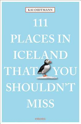 111 Places in Iceland That You Shouldn't Miss