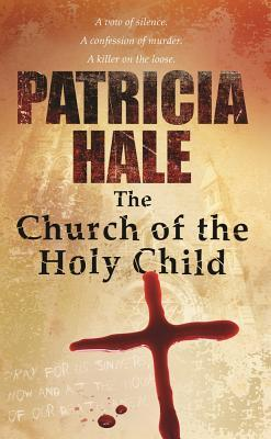 The Church of the Holy Child (Cole and Callahan #1)