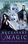 Necessary Magic (Wolf and Unicorn, #1)