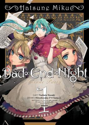 Hatsune Miku: Bad End Night, Vol. 1 (Hatsune Miku: Bad End Night, #1)