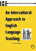 Anintercultural Approach to English Language Teaching