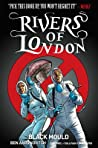 Rivers of London: Black Mould