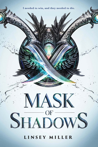 Mask of Shadows (Mask of Shadows, #1)