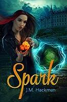 Spark (The Firebrand Chronicles, #1)