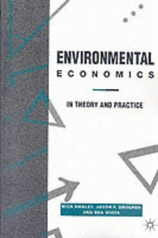 Environmental Economics: Theory and Practice by Nick Hanley