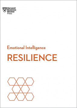 Emotional Intelligence: Resilience