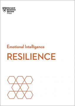 Emotional Intelligence: Resilience by Daniel Goleman