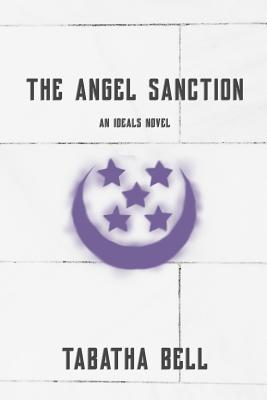 The Angel Sanction: An Ideals Novel