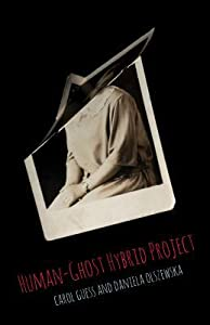 Human-Ghost Hybrid Project