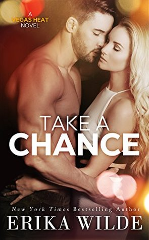 Take a Chance  (Vegas Heat, #2)