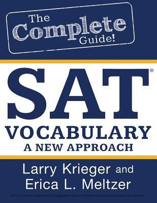 SAT Vocabulary: A New Approach by Erica L  Meltzer