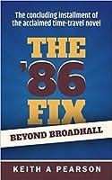 Beyond Broadhall (The '86 Fix, #2)