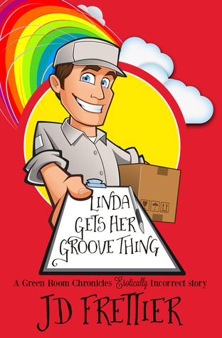 Linda Gets her Groove Thing by J.D. Frettier