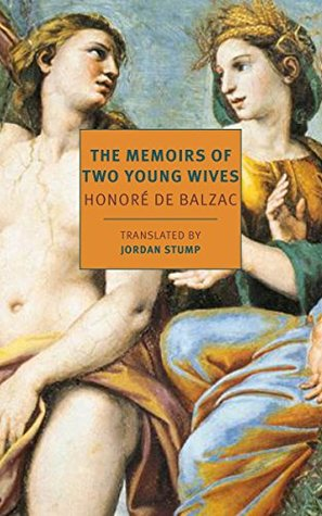 The Memoirs of Two Young Wives by Honoré de Balzac