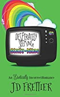 Desperately Seeking Sixty-Nine (The Green Room Chronicles #1)