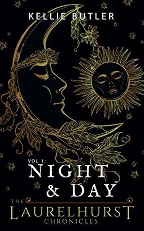 Night and Day (The Laurelhurst Chronicles Book 1)