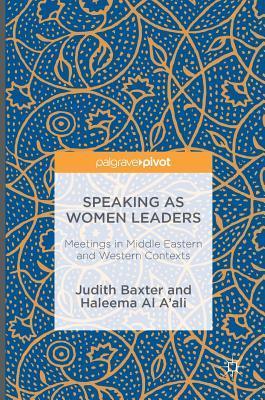 Speaking as Women Leaders Meetings in Middle Eastern and Western Contexts