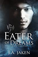 Eater of Dreams (Sacred Guardian #2)