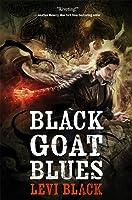 Black Goat Blues (The Mythos War #2)
