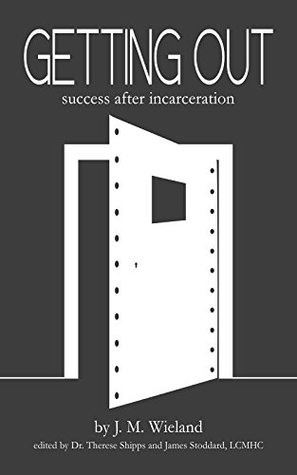 Getting Out: Success After Incarceration