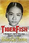 TigerFish: A Memoir