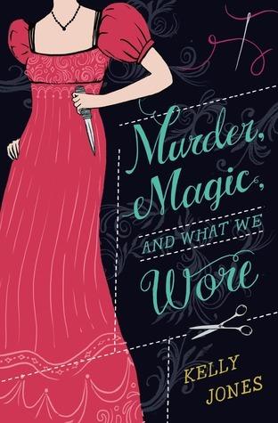 Murder, Magic, and What We Wore