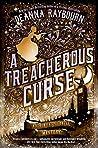 A Treacherous Curse by Deanna Raybourn