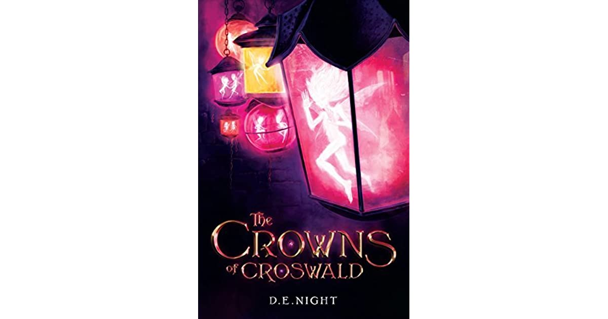 The Crowns Of Croswald Series By DE Night