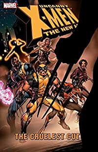 Uncanny X-Men - The New Age Vol. 2: The Cruelest Cut (Uncanny X-Men (1963-2011))