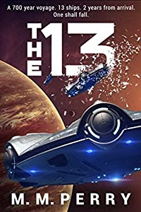 The 13 (Mission's End #1)