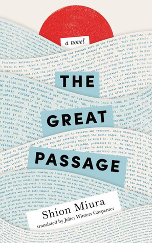 The Great Passage by Shion Miura
