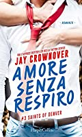 Amore senza respiro (Saints of Denver, #3)