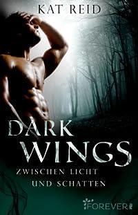 Dark Wings - Zwischen Licht und Schatten