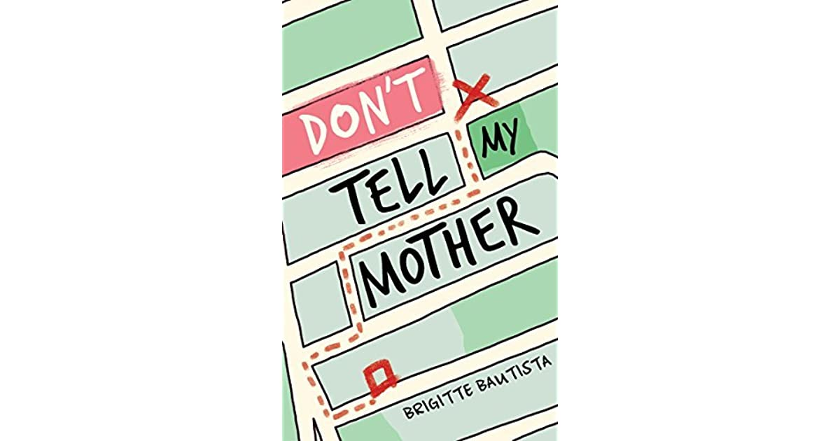dont tell mommy book summary