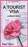 A Tourist Visa