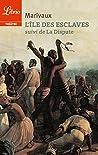 L'Île des esclaves. Suivi de La Dispute (Librio Théâtre)