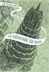 La Mémoire de Babel (La Passe-Miroir, #3)