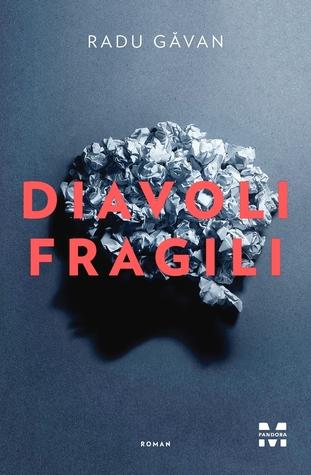 Diavoli fragili by Radu Găvan