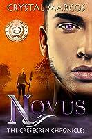 Novus (The Cresecren Chronicles Book 1)