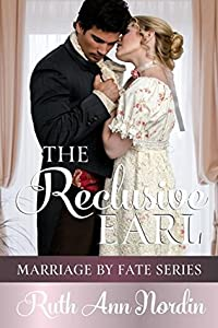 The Reclusive Earl (Marriage by Fate #1)