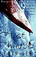 Just Things (Diary of a Serial Killer Book 1)