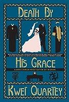 Death by His Grace (A Darko Dawson Mystery Book 5)
