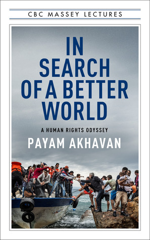 In Search of A Better World by Payam Akhavan