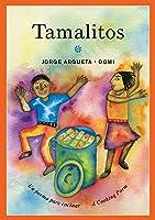 Tamalitos: Un poema para cocinar / A Cooking Poem