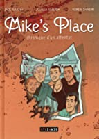 Mike's Place: chronique d'un attentat