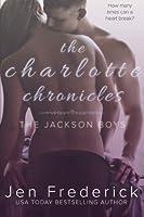 The Charlotte Chronicles: A Novel (Jackson Boys) (Volume 1)
