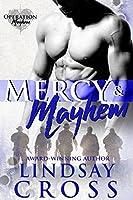 Mercy & Mayhem (Men of Mercy #6.5; Operation Mayhem #0.5)